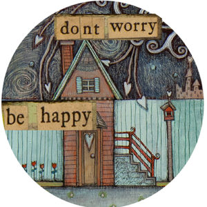 Don't Worry Be Happy House