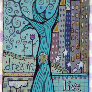Dreams. Live 'Em