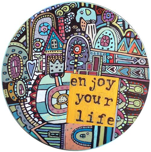 Enjoy Your Life Coaster